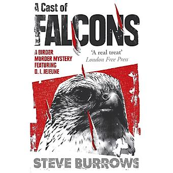 Cast of Falcons by Steve Burrows