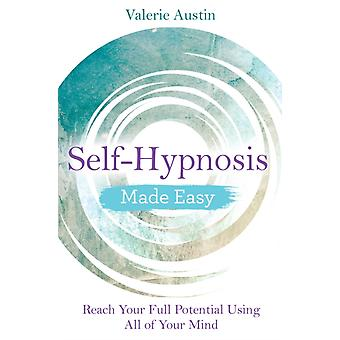 SelfHypnosis Made Easy by Valerie Austin