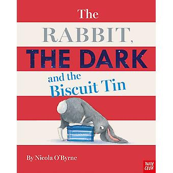 Rabbit the Dark and the Biscuit Tin by Nicola OByrne