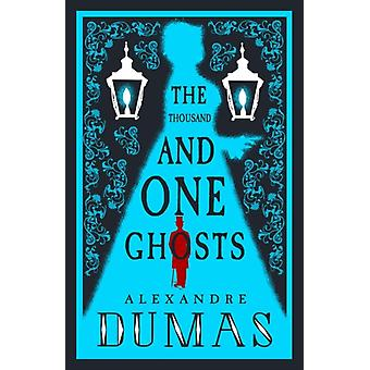 Thousand and One Ghosts by Alexandre Dumas