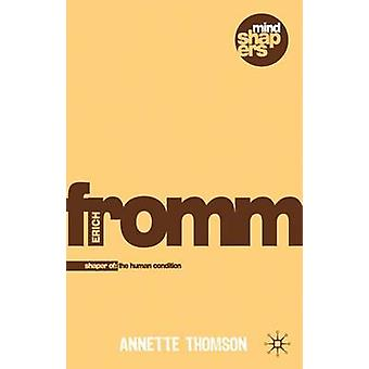 Erich Fromm by Annette Thomson