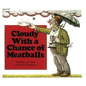 Cloudy with a Chance of Meatballs by Judi Barrett - 9780812405743 Book