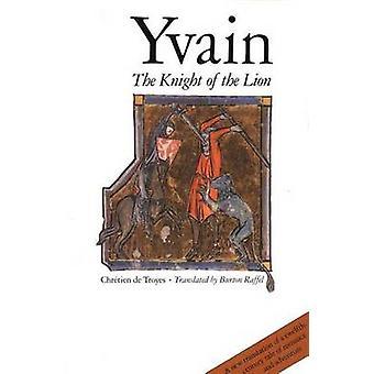 Ivain - o cavaleiro do leão por Chretien - Burton Raffel - 978030003