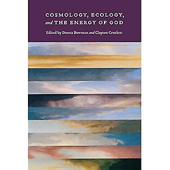 Cosmology, Ecology, and the Energy of God
