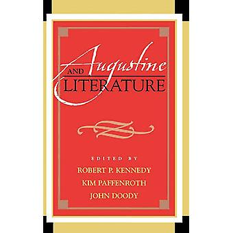 Augustine and Literature by Kennedy & Robert P.