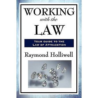 ARBEITEN MIT DEM LAW von Holliwell & Raymond