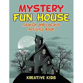 Mystery Fun House Search and Locate Activity Book by Kreative Kids