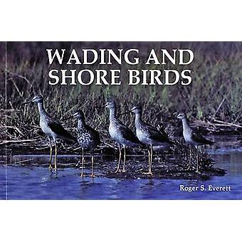 Wading and Shore Birds - A Photographic Study by Roger S. Everett - 97