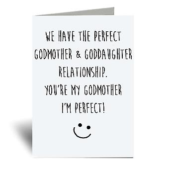 We Have The Perfect Godmother Goddaughter Relationship, You Are My Godmother And I Am Perfect A6 Greeting Card