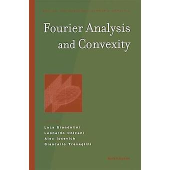 Fourier Analysis and Convexity by Brandolini & Luca