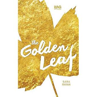 The Golden Leaf by Rayan & Sara
