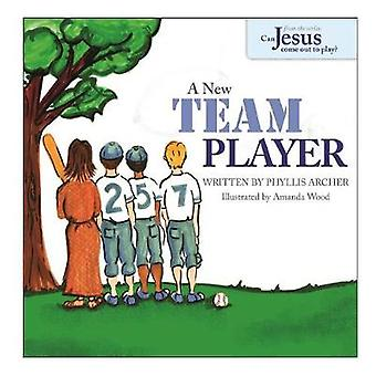 A New Team Player by Phyllis & Archer