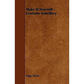 Make It Yourself  Costume Jewellery by Tearle & Peggy