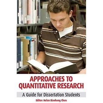 Approaches to Quantitative Research A Guide for Dissetation Students by Chen & Helen Xiaohong