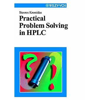 Practical Problem Solving In HPLC by Kromidas