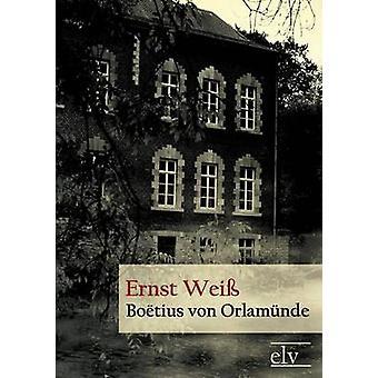 Bo Tius Von Orlam Nde by Wei & Ernst