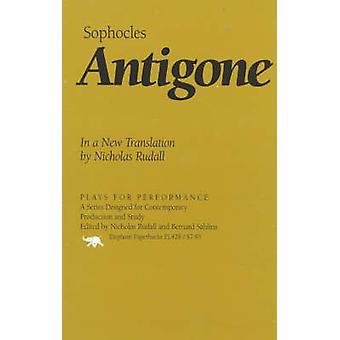 Antigone In a New Translation by Nicholas Rudall by Sophocles