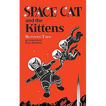 Space Cat and the Kittens by Ruthven Todd - 9780486822754 Book
