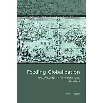 Fôring globalisering - Madagaskar og klargjøring handel - 1600-1