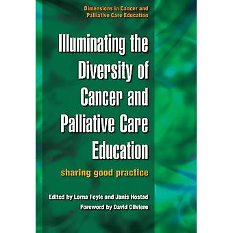 Illuminating the Diversity of Cancer and Palliative Care Education - A
