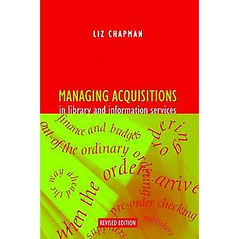 Managing Acquisitions in Library and Information Services (3rd Revise