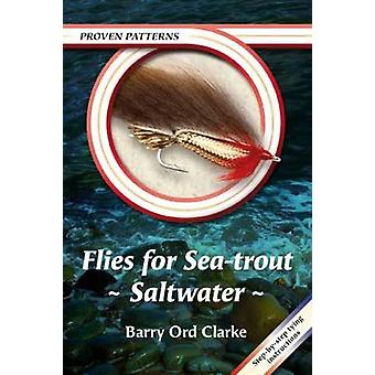 Flies for Sea-Trout - Saltwater by Barry Ord Clarke - 9781904784425 B