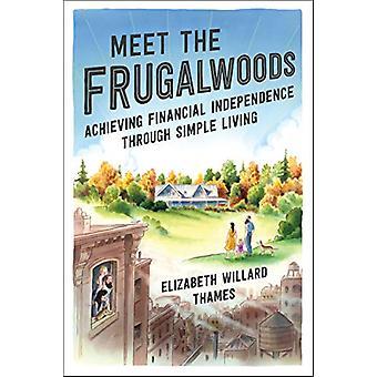 Meet the Frugalwoods by Elizabeth Willard Thames - 9780062668141 Book