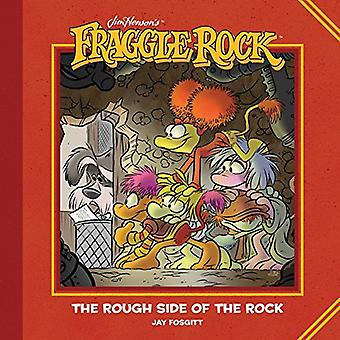 Jim Henson's Fraggle Rock - The Rough Side of the Rock by Jim Henson -