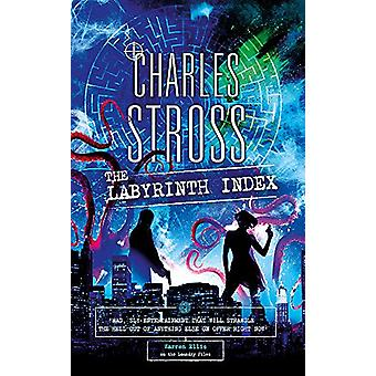 The Labyrinth Index - A Laundry Files Novel von Charles Stross - 978035