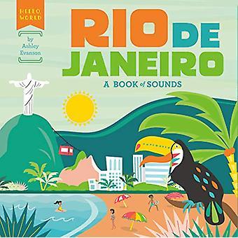 Rio de Janeiro - A Book of Sounds by Ashley Evanson - 9781524792350 Bo