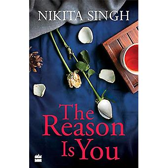 The Reason is You by Nikita Singh - 9789353026691 Book