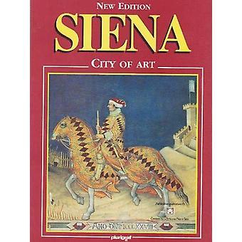 Siena - City of Art by R Vantaggi - 9781861182081 Book