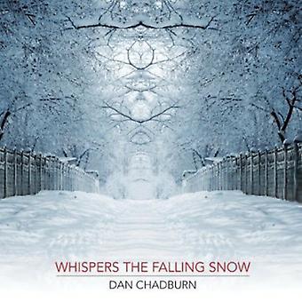 Dan Chadburn - hvisker falder sne [CD] USA importen