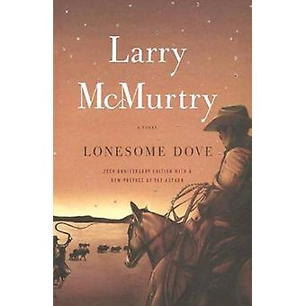 Lonesome Dove by Larry McMurtry - 9780606351140 Book