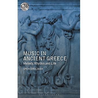 Music in Ancient Greece by Klavan & Spencer University of Oxford & UK
