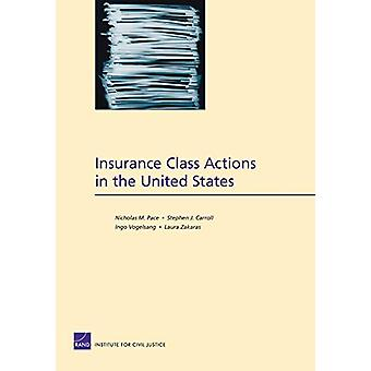 Insurance Class Actions in the United States by Nicholas M Pace - 978