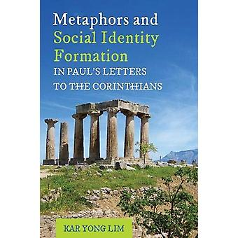 Metaphors and Social Identity Formation in Paul's Letters to the Cori