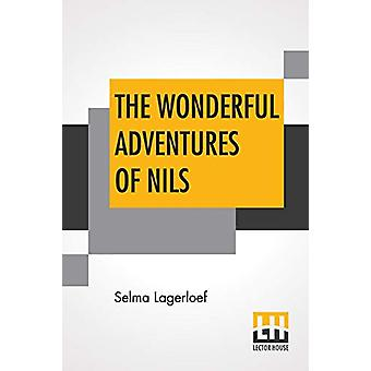 The Wonderful Adventures Of Nils - Translated From The Swedish By Velm