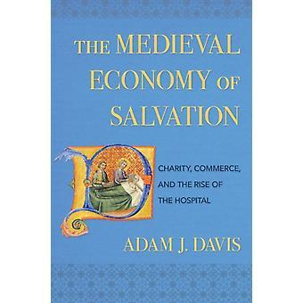 A Economia Medieval da Salvação por Adam J. Davis