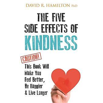 Fünf Nebenwirkungen der Freundlichkeit 9781781808139