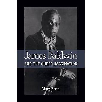 James Baldwin och queerfantasi av Matt Brim