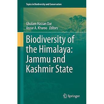 Det biologiske mangfoldet i Himalaya Jammu og Kashmir State av Redigert av Ghulam Hassan Dar & Redigert av Anzar A Khuroo