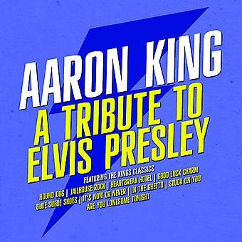 Aaron King - Hommage an Elvis Presley [CD] USA import