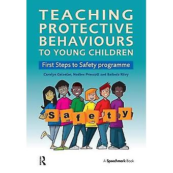 Teaching Protective Behaviours to Young Children by Carolyn Gelenter