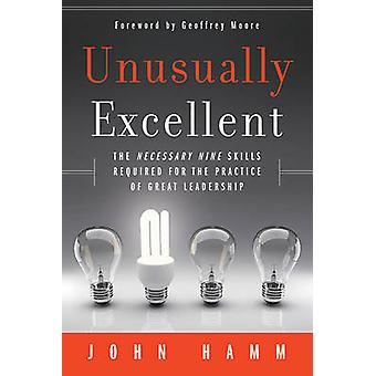 Unusually Excellent by John Hamm