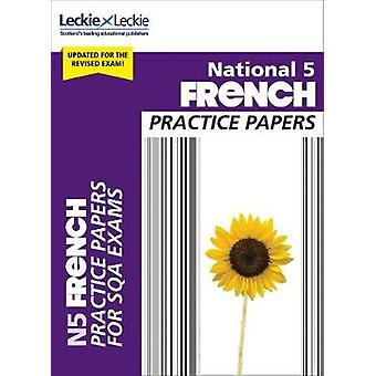 National 5 French Practice Papers for SQA Exams (Practice Papers for