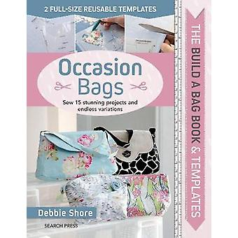 The Build a Bag Book - Occasion Bags - Sew 15 Stunning Projects and End
