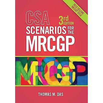 CSA Scenarios for the MRCGP - Frameworks for Clinical Consultations (3