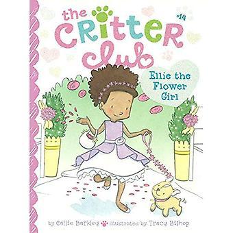 Ellie de bloemenmeisje (Critter Club)