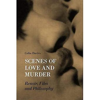 Szenen von Liebe und Mord: Renoir, Film und Philosophie